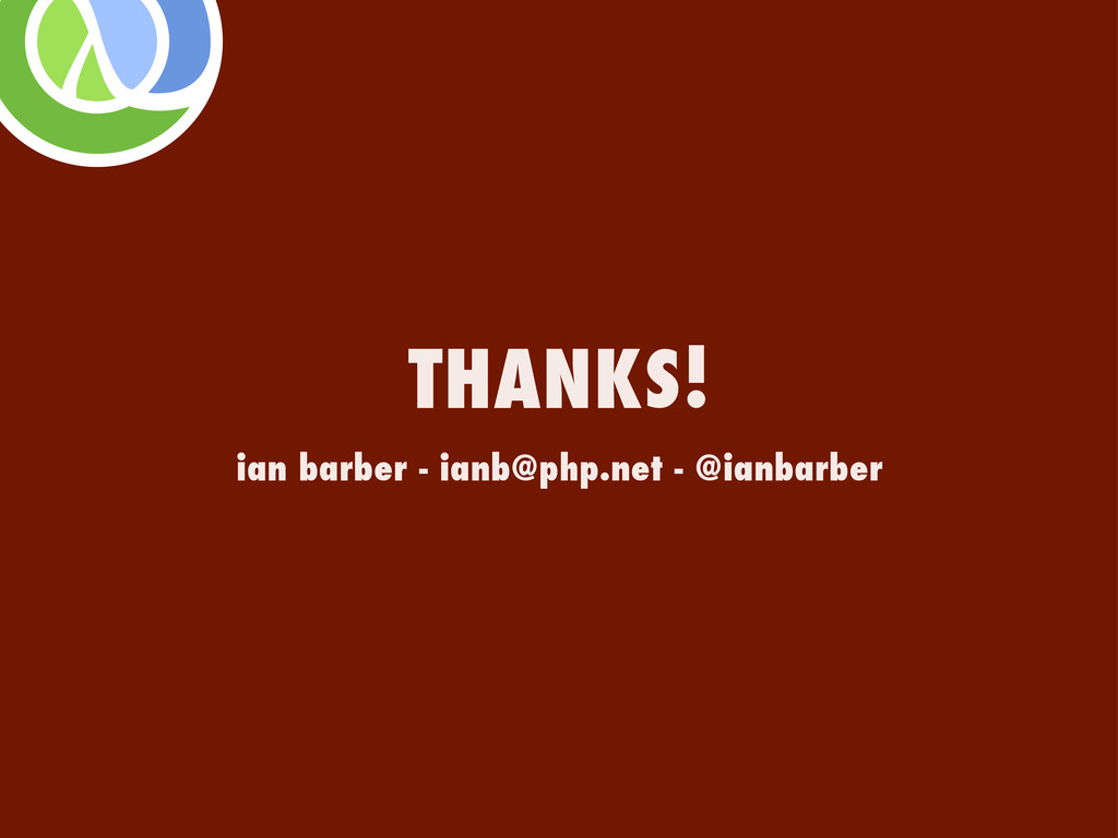 ian barber - ianb@php.net - @ianbarber THANKS!