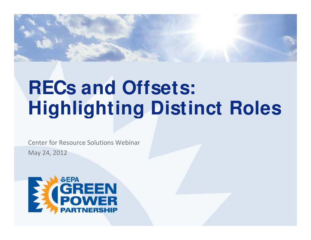 RECs and Offsets: RECs and Offsets: Highlightin...