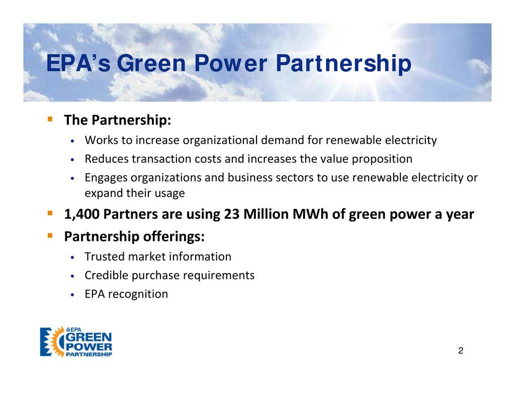 EPA's Green Power Partnership EPA's Green Power...
