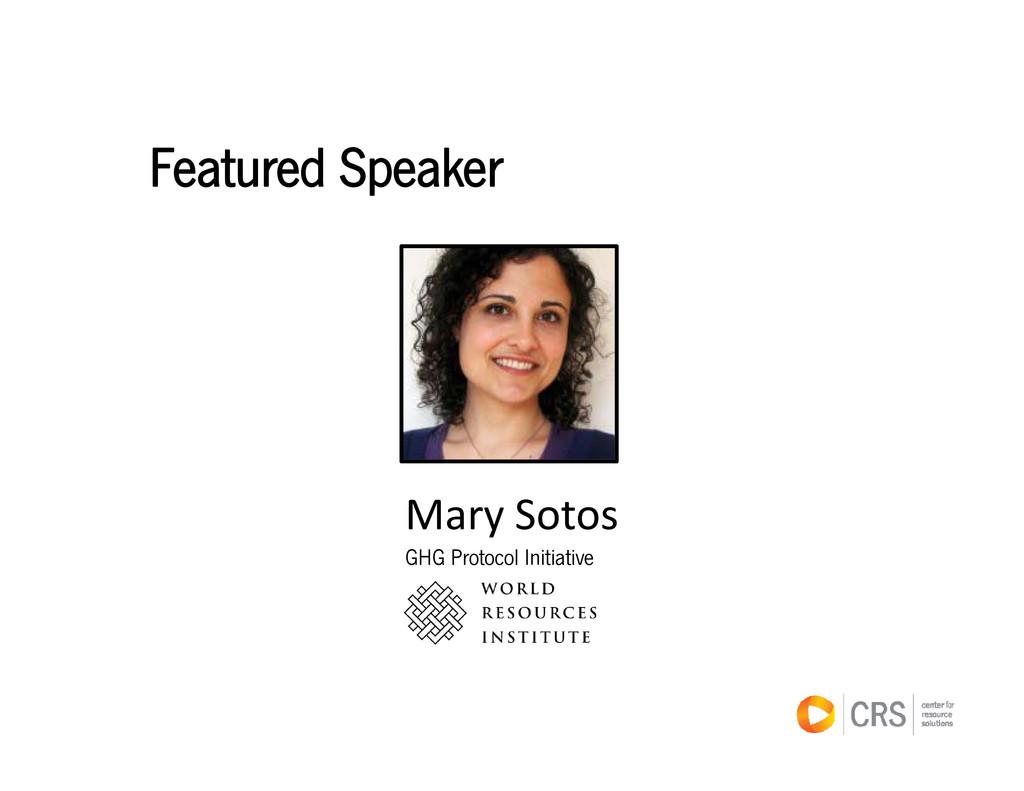 Featured Speaker Mary Sotos GHG Protocol Initia...