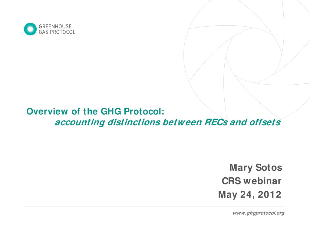 Overview of the GHG Protocol: accounting distin...