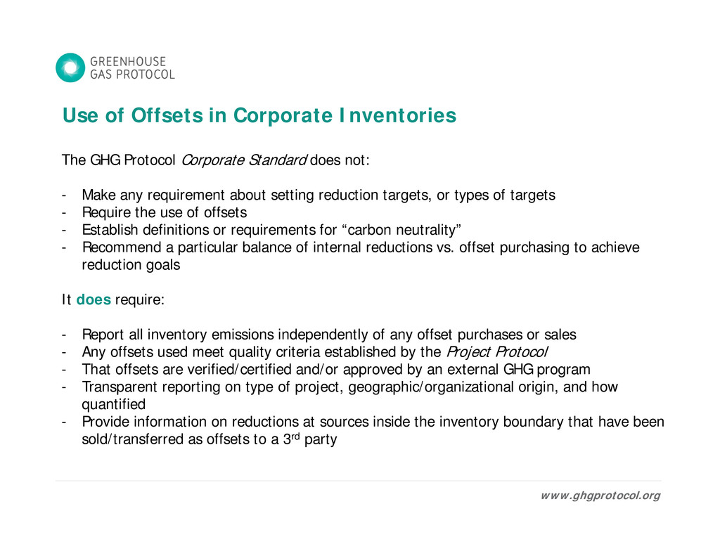 Use of Offsets in Corporate Inventories The GHG...