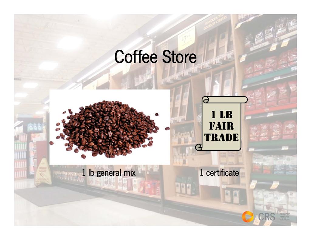 Coffee Store 1 LB FAIR TRADE TRADE 1 lb general...