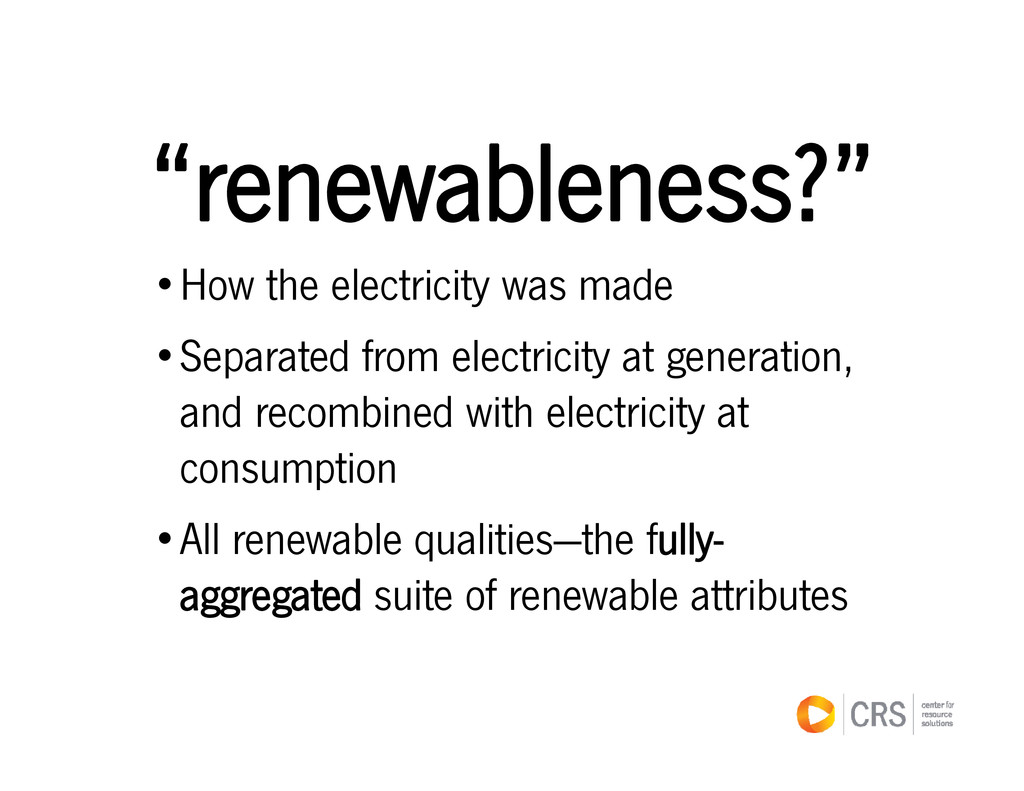 """"""" bl ?"""" """"renewableness?"""" •How the electricity w..."""