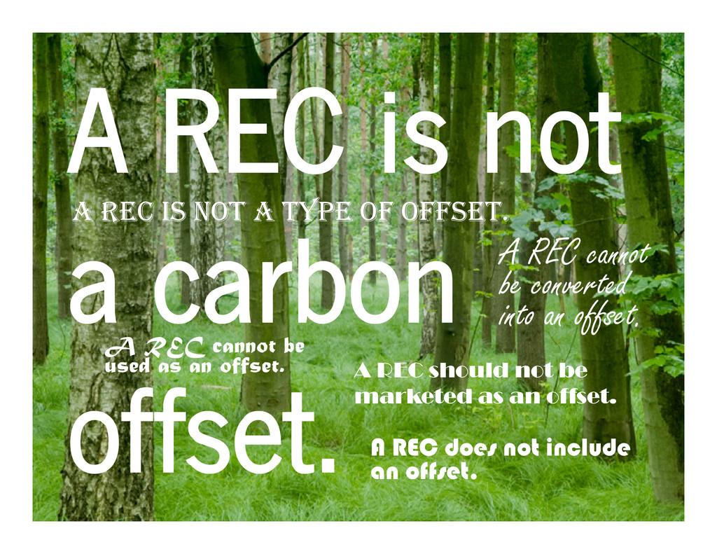 A REC IS NOT A TYPE OF OFFSET. A REC A REC cann...