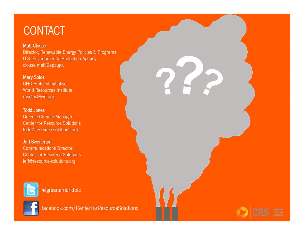 CONTACT Matt Clouse Director, Renewable Energy ...