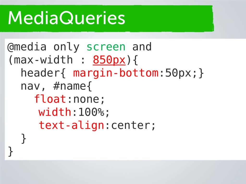 Secciones MediaQueries @media only screen and (...