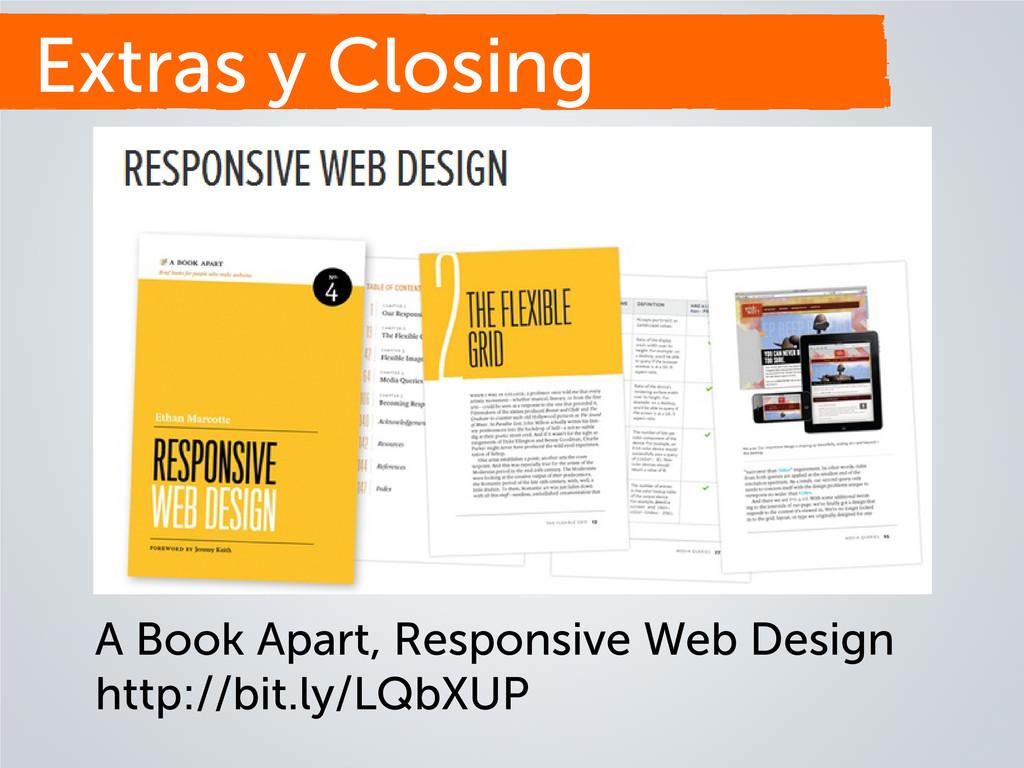 Extras y Closing A Book Apart, Responsive Web D...