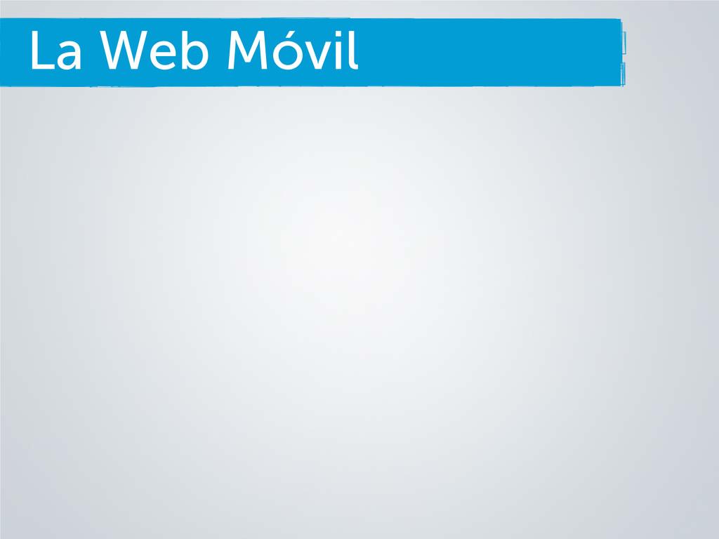 La Web Móvil