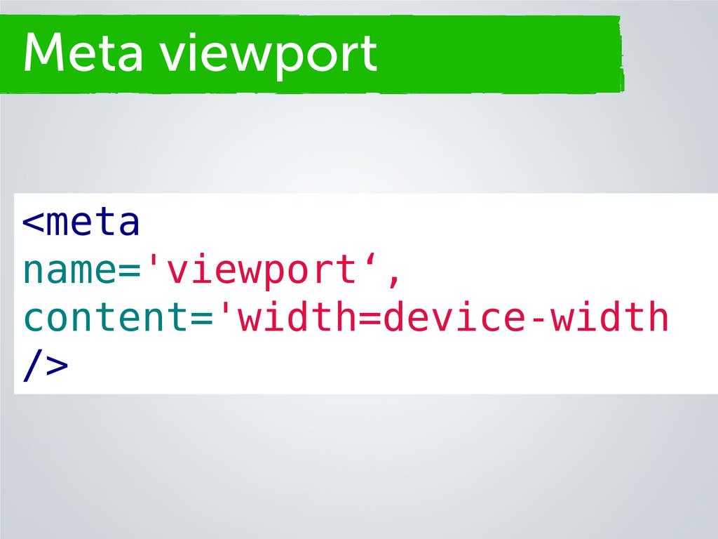Secciones <meta name='viewport', content='width...