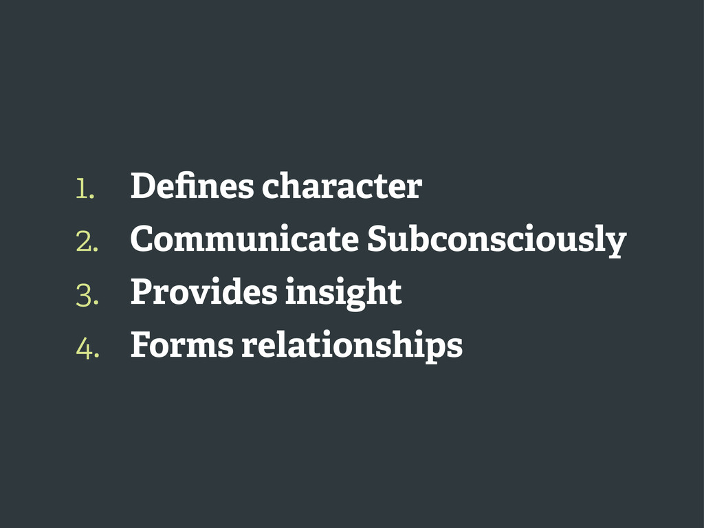 1. 2. 3. 4. Defines character Communicate Subcon...