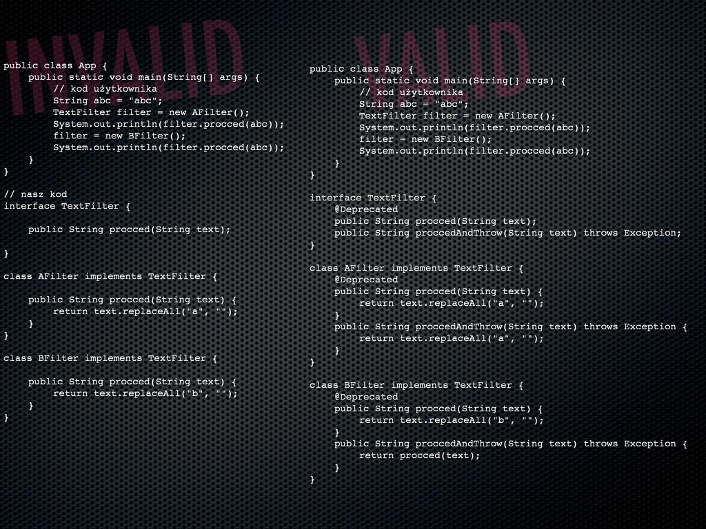 INVALID public class App { ! public static void...