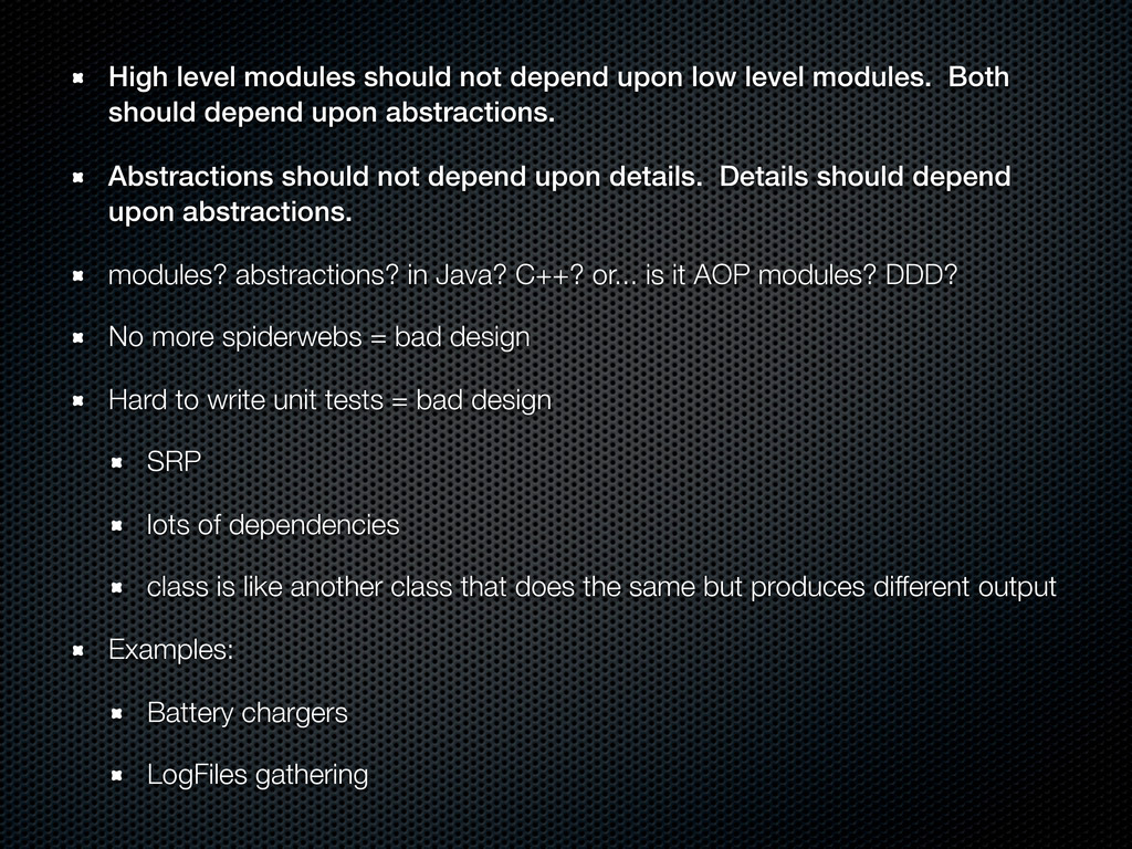 High level modules should not depend upon low l...
