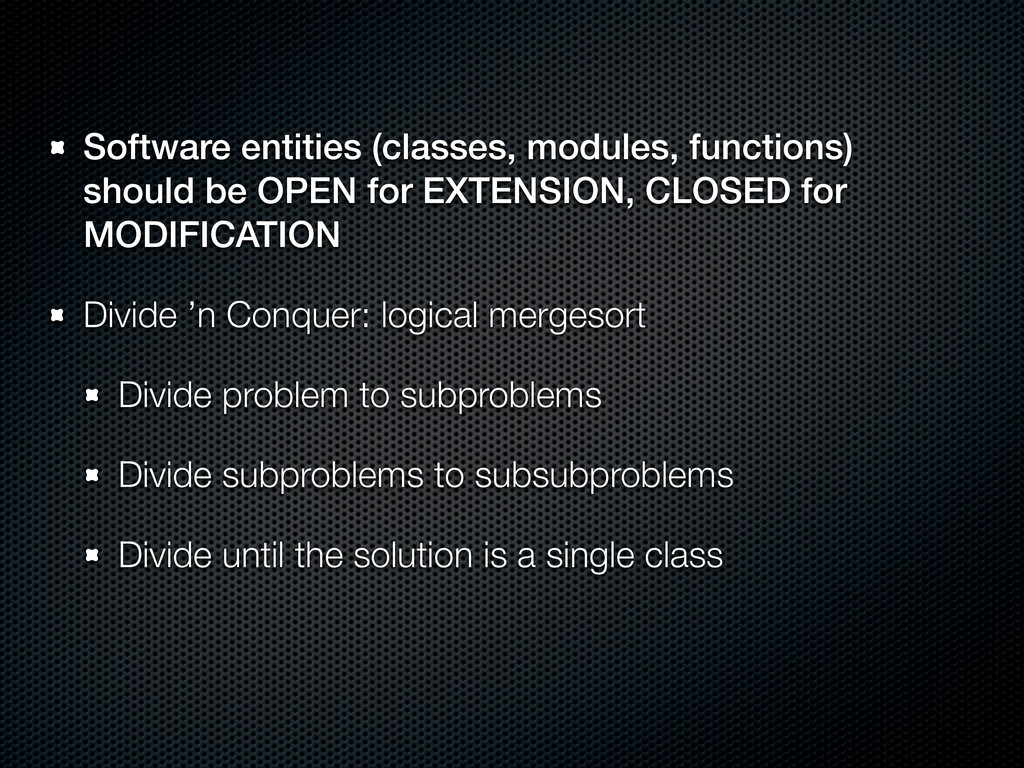 Software entities (classes, modules, functions)...