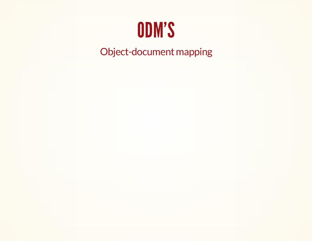 ODM'S Object-document mapping