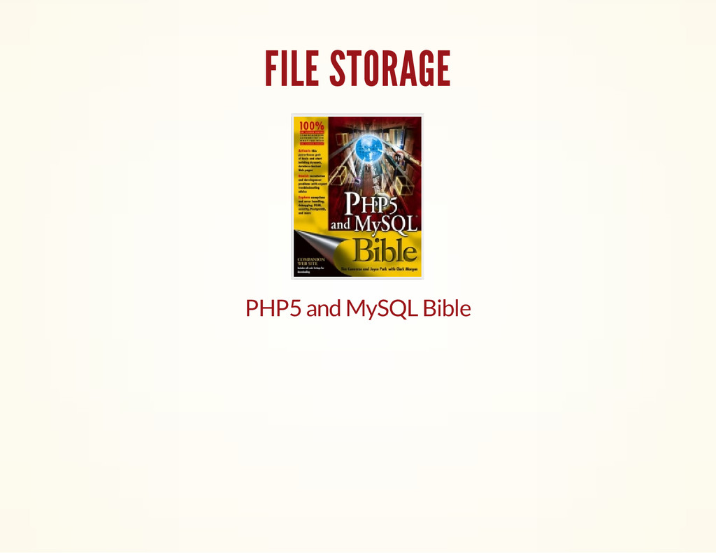 FILE STORAGE PHP5 and MySQL Bible