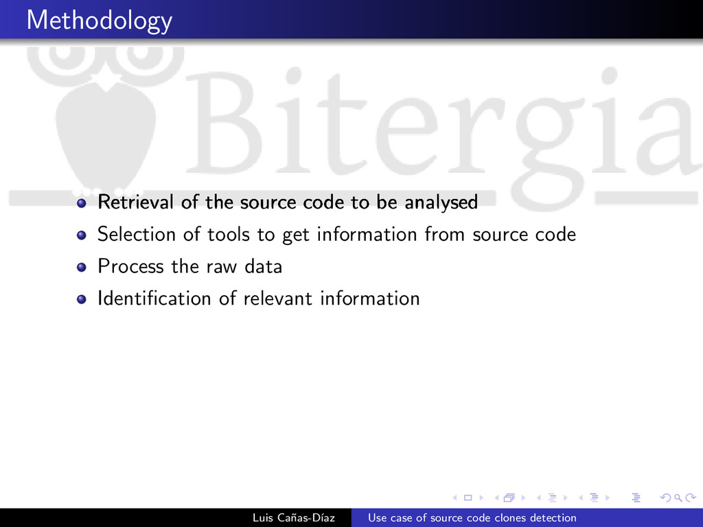 Methodology Retrieval of the source code to be ...