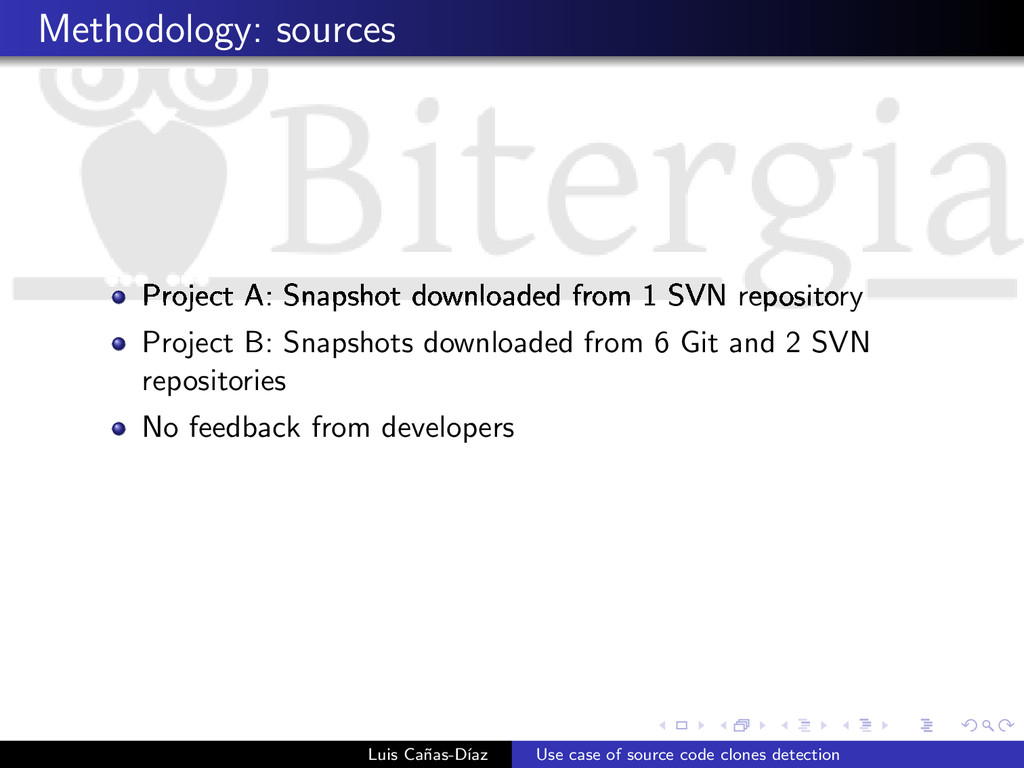 Methodology: sources Project A: Snapshot downlo...