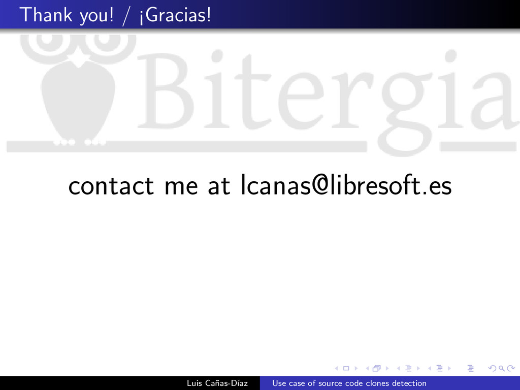 Thank you! / ¡Gracias! contact me at lcanas@lib...