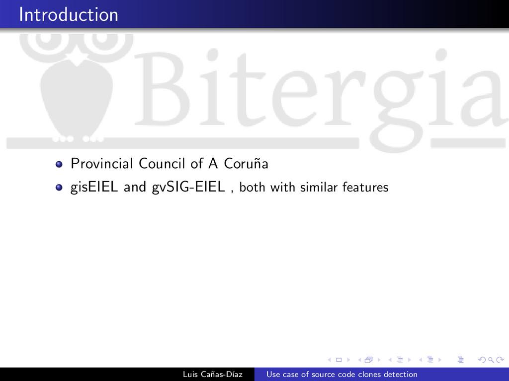 Introduction Provincial Council of A Coru˜ na g...