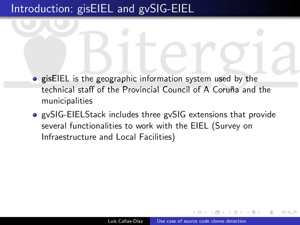 Introduction: gisEIEL and gvSIG-EIEL gisEIEL is...