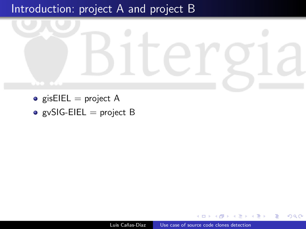 Introduction: project A and project B gisEIEL =...