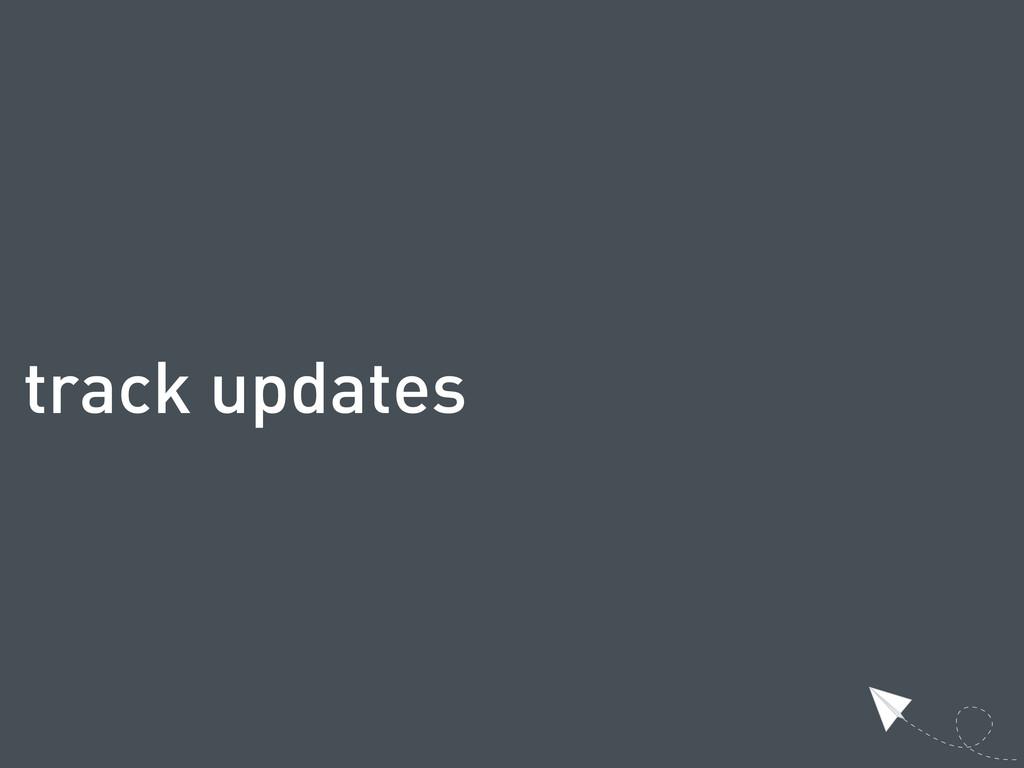 track updates