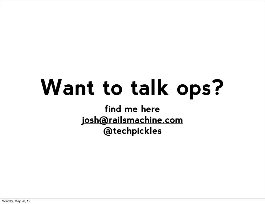 find me here josh@railsmachine.com @techpickles...