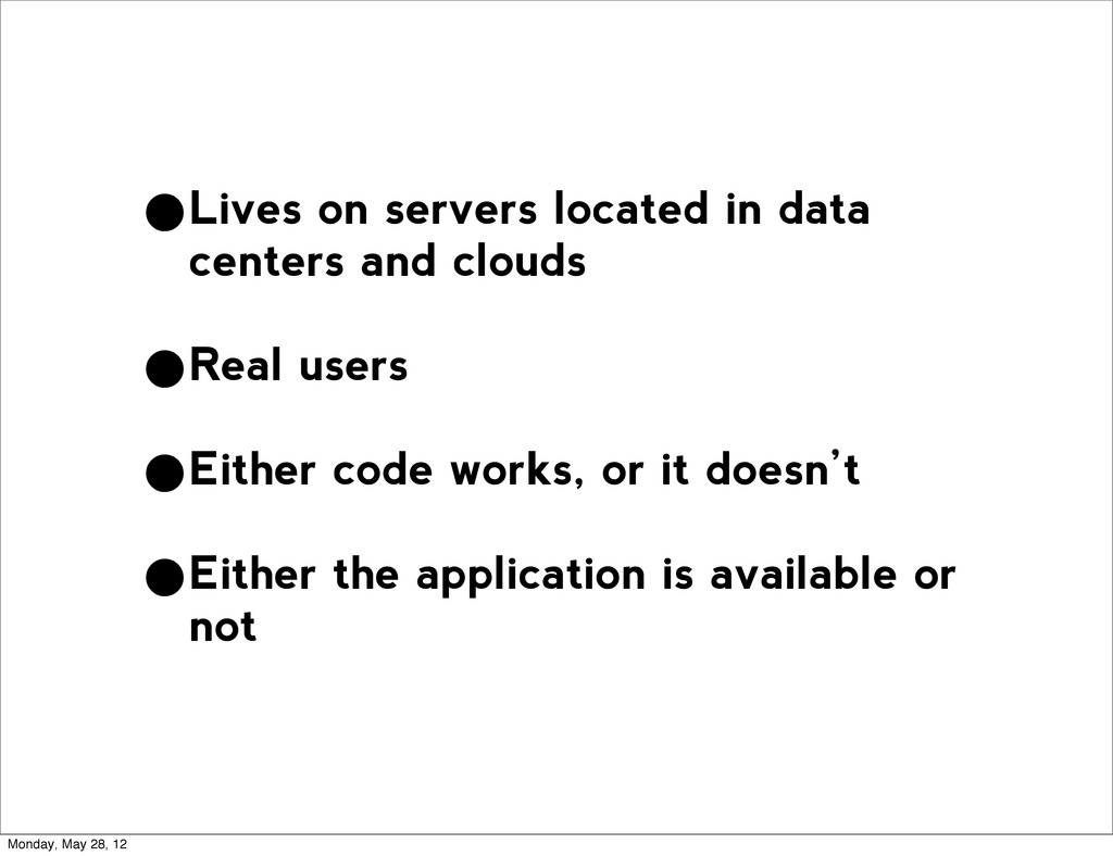 •Lives on servers located in data centers and c...