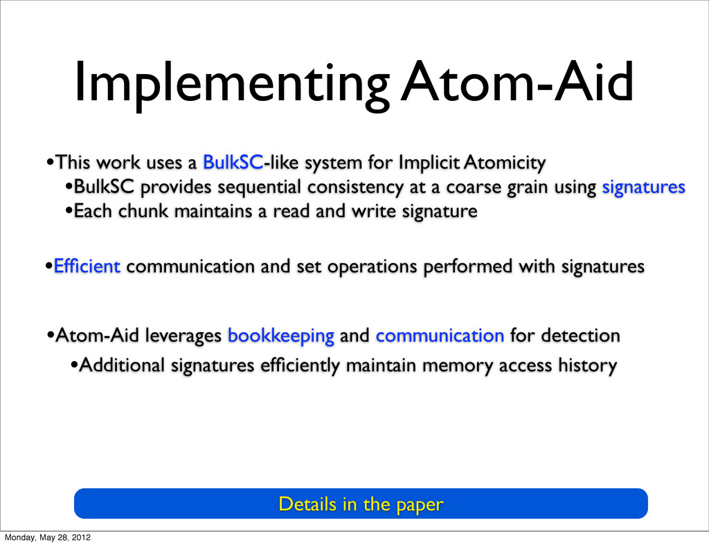 Implementing Atom-Aid Details in the paper •Effi...