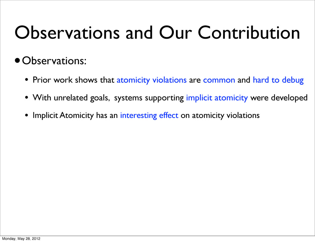Observations and Our Contribution •Observations...