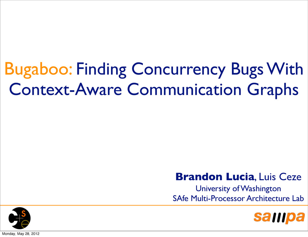 Bugaboo: Finding Concurrency Bugs With Context-...