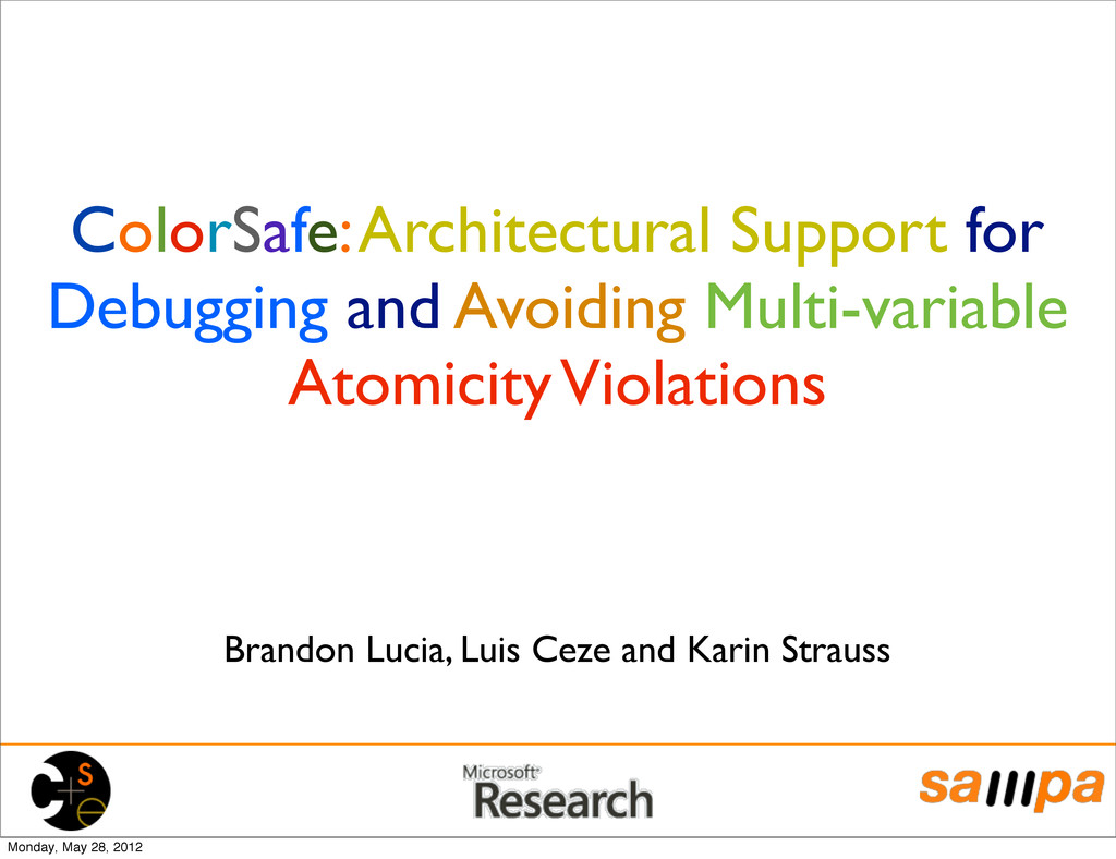 ColorSafe: Architectural Support for Debugging ...