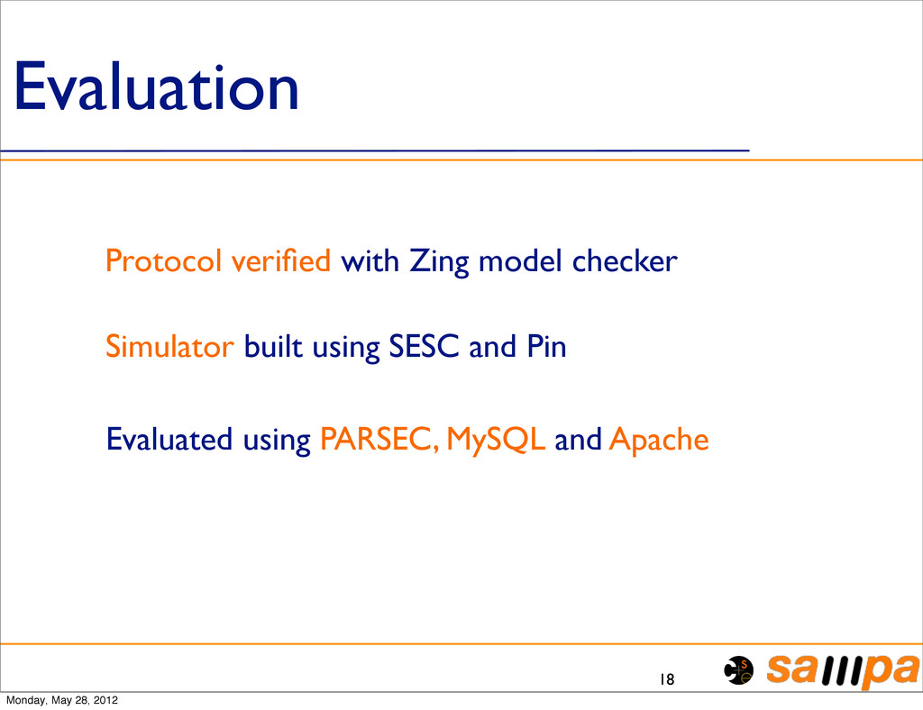 Evaluation 18 Protocol verified with Zing model ...