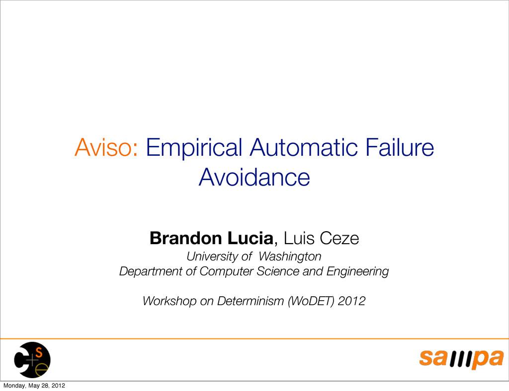 Aviso: Empirical Automatic Failure Avoidance Br...