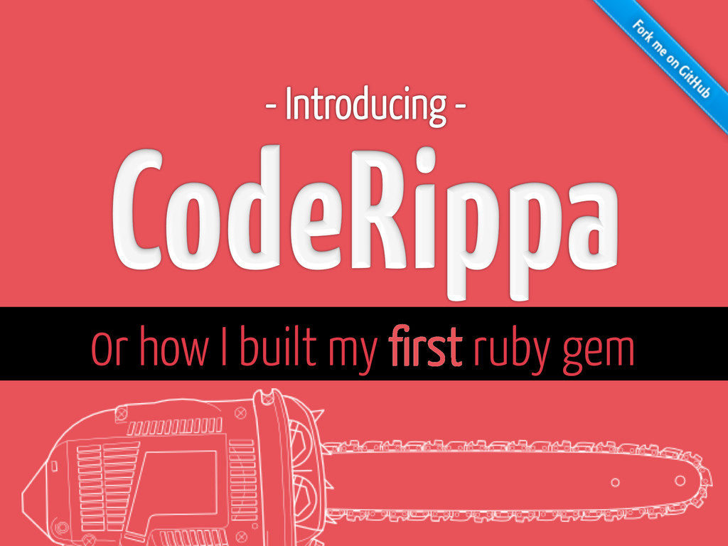 0r how I built my first ruby gem