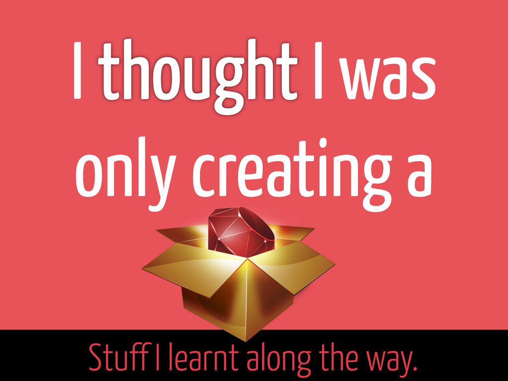 I I was only creating a  Stuff I learnt alon...