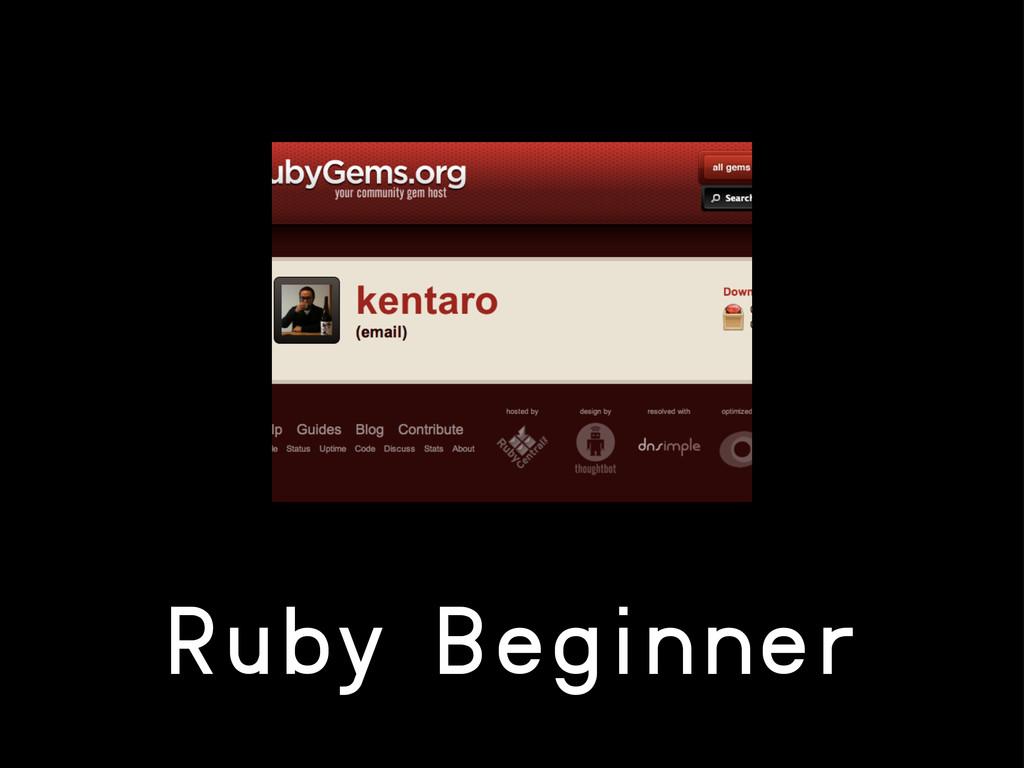 Ruby Beginner
