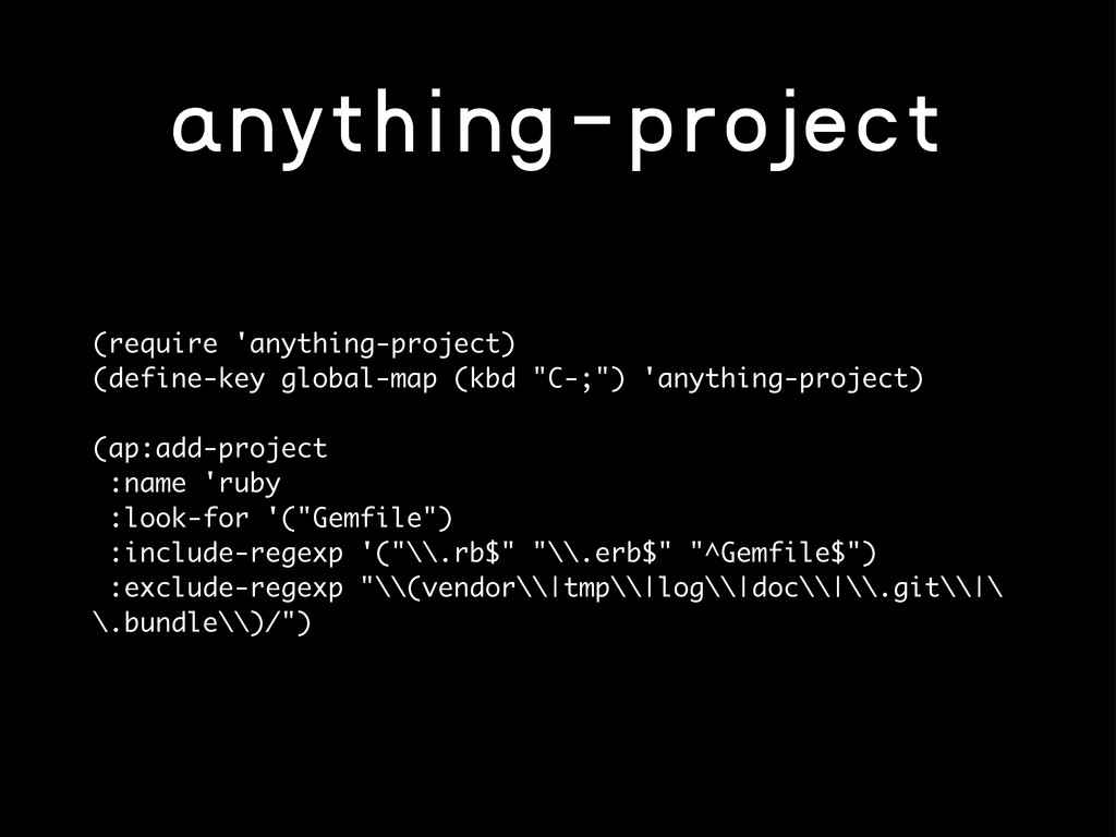 anything-project (require 'anything-project) (d...