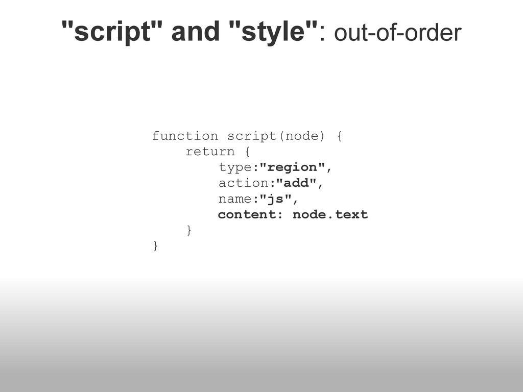 """""""script"""" and """"style"""": out-of-order function scr..."""