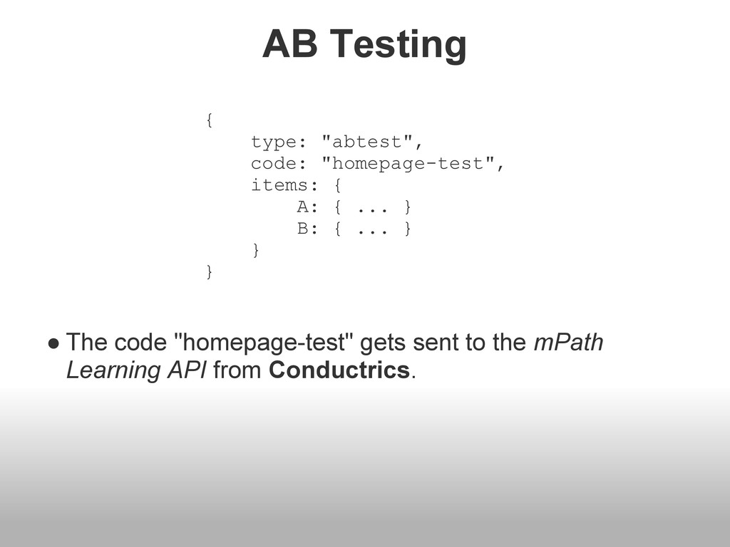 """AB Testing ● The code """"homepage-test"""" gets sent..."""