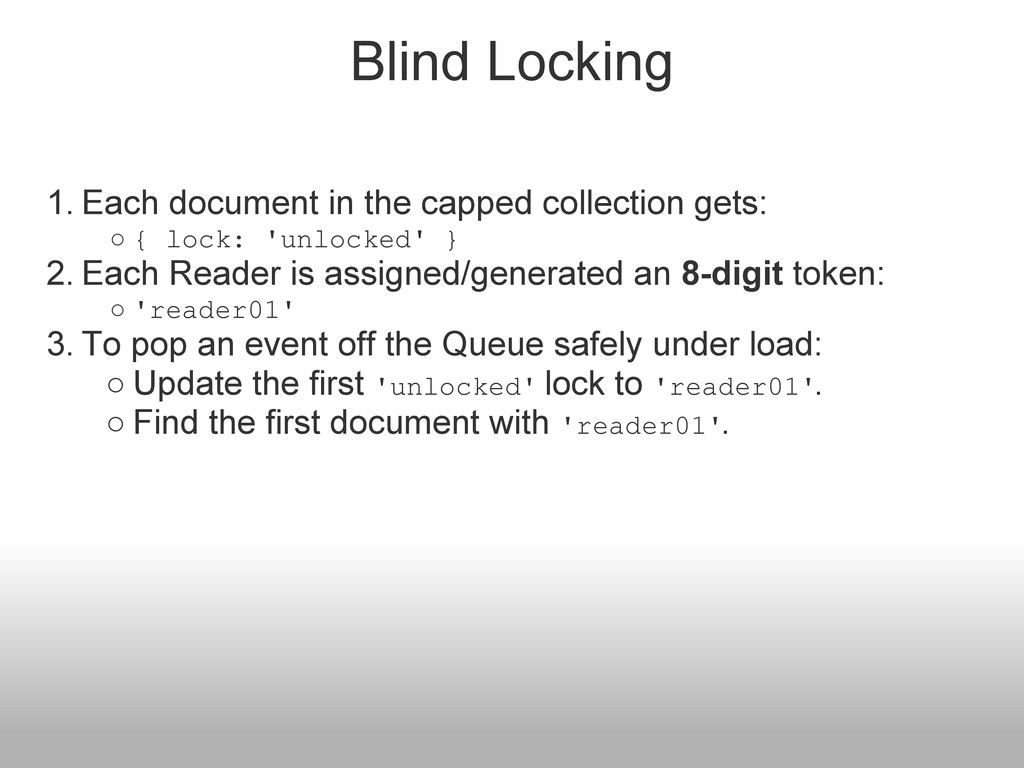 Blind Locking 1. Each document in the capped co...
