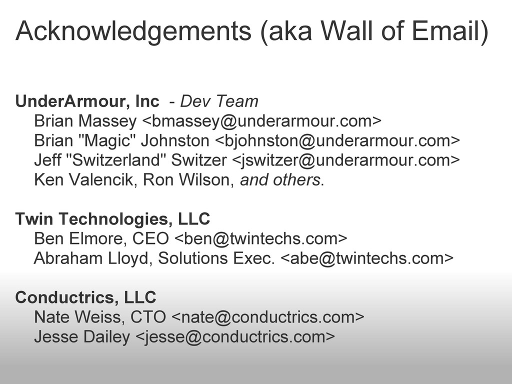 Acknowledgements (aka Wall of Email) UnderArmou...