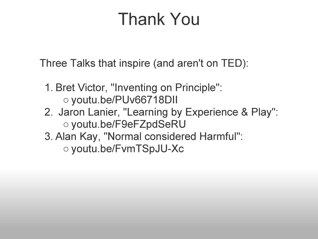 Thank You Three Talks that inspire (and aren't ...