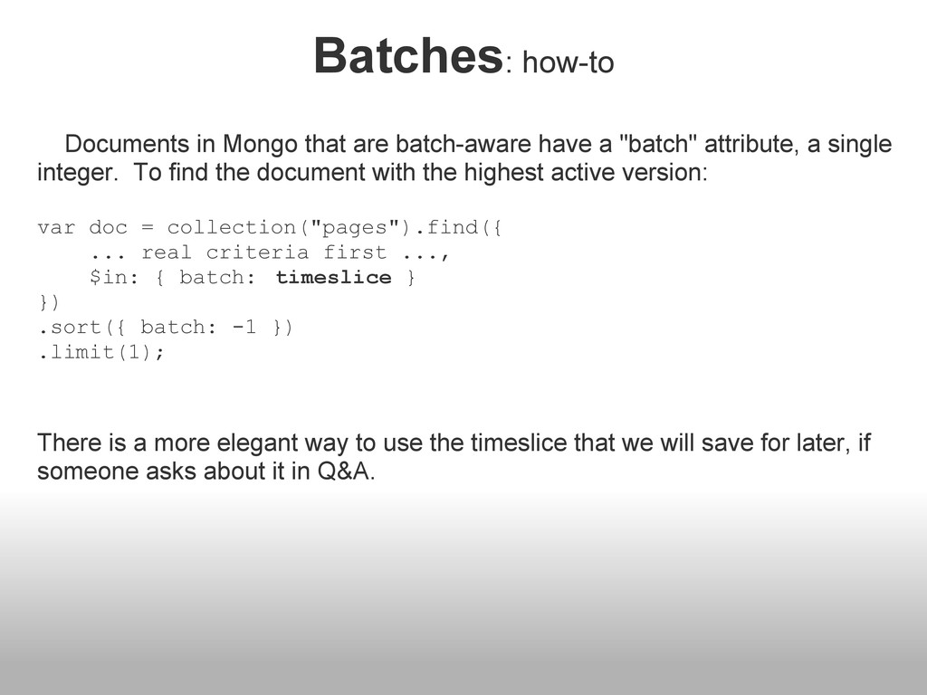 Batches: how-to Documents in Mongo that are bat...