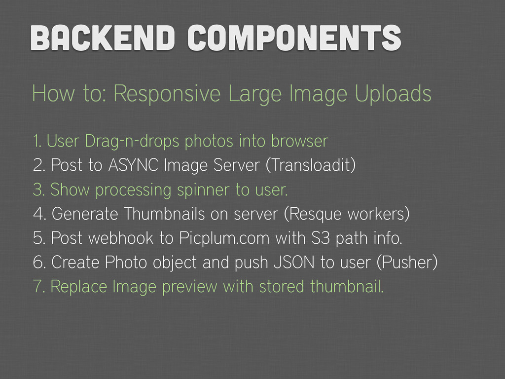 How to: Responsive Large Image Uploads 1. User ...