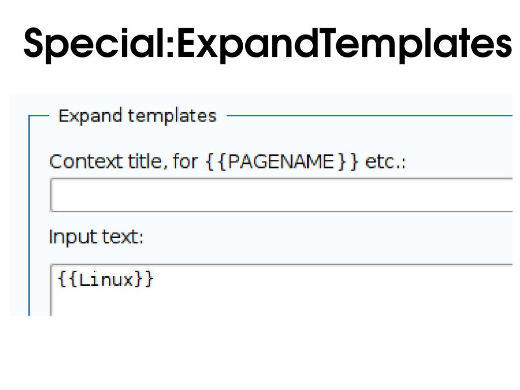 Special:ExpandTemplates