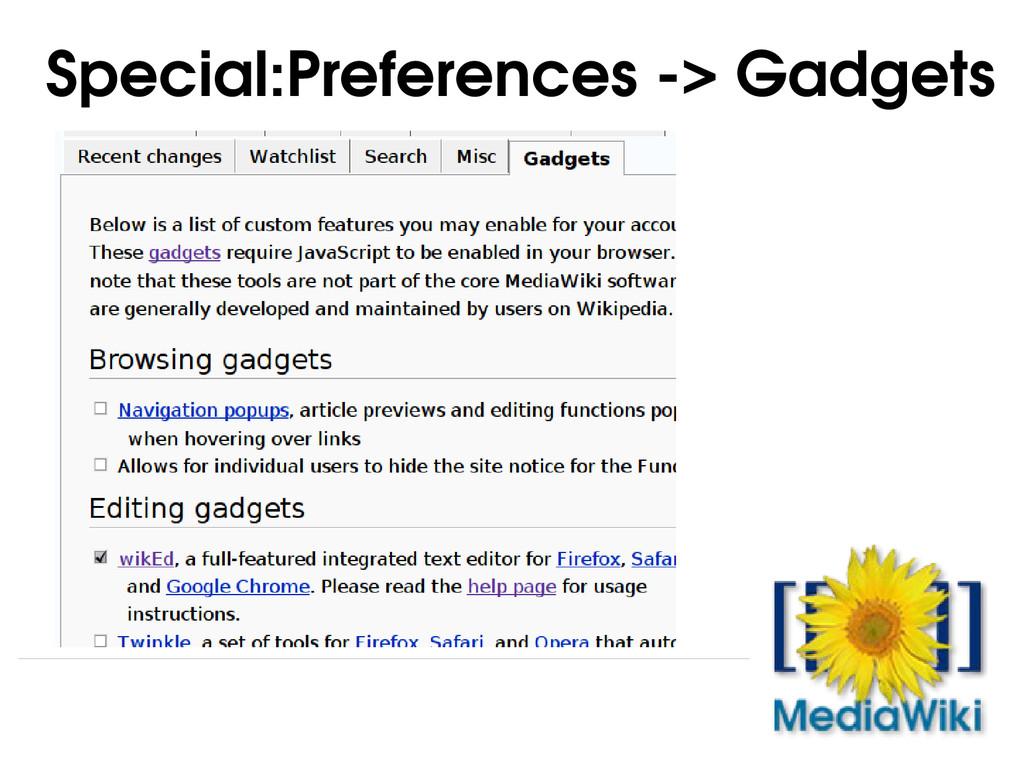 Special:Preferences > Gadgets