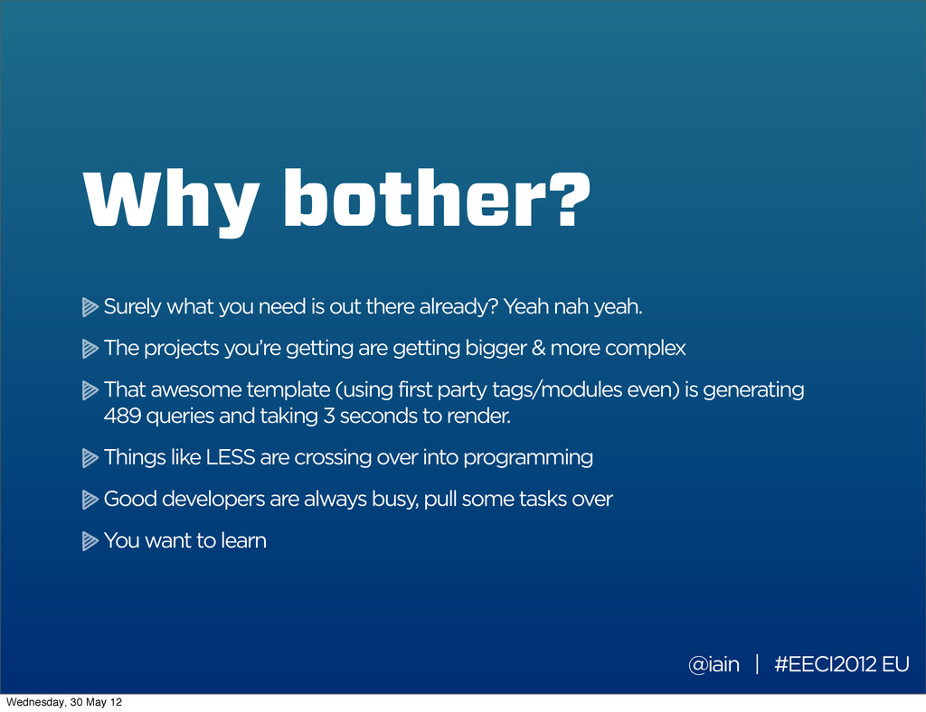Why bother? @iain | #EECI2012 EU Surely what yo...