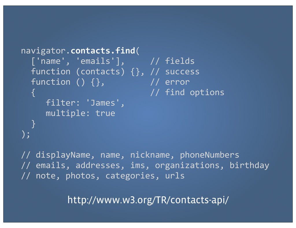 navigator.contacts.find(   ['name', 'e...